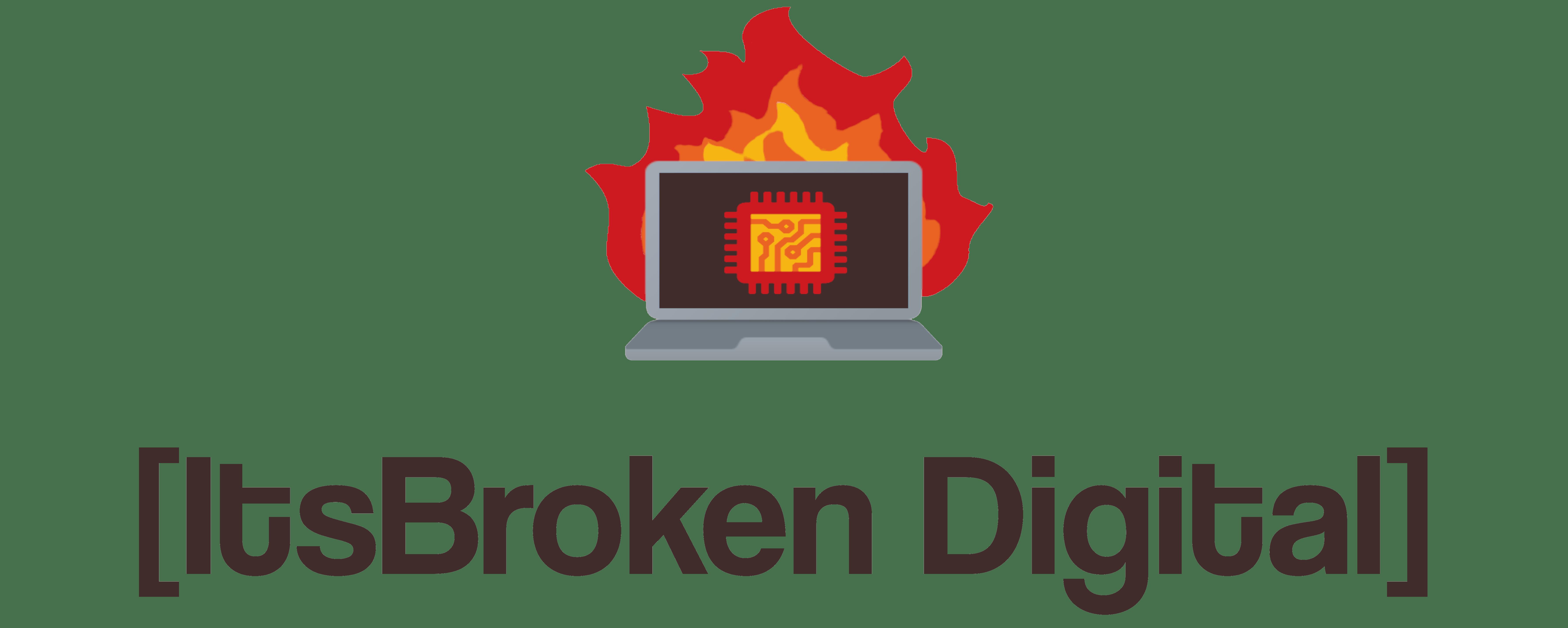 ItsBroken Digital